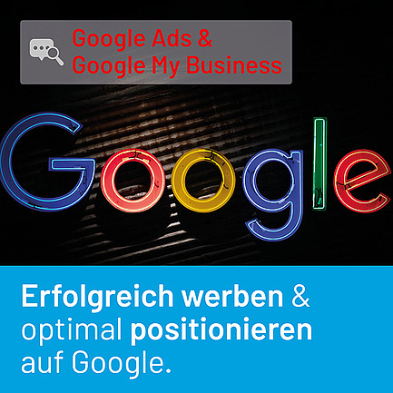 GOOGLE ADS & GOOGLE MY BUSINESS