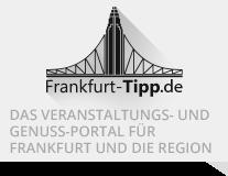 Das Veranstaltungs- und Genuss-Portal für Frankfurt und die Region